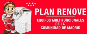 Plan RENOVE de Equipos Multifunción